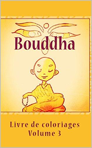 Bouddha: Livre de coloriages par Sandra Dumeix