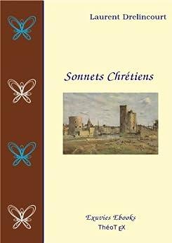 Sonnets Chrétiens par [Drelincourt, Laurent]