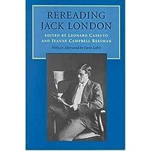 [(Rereading Jack London)] [Author: Leonard Cassuto] published on (August, 1998)