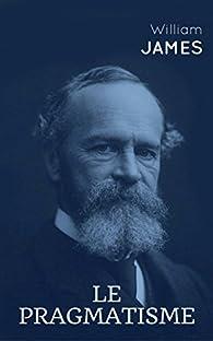 Le pragmatisme par William James