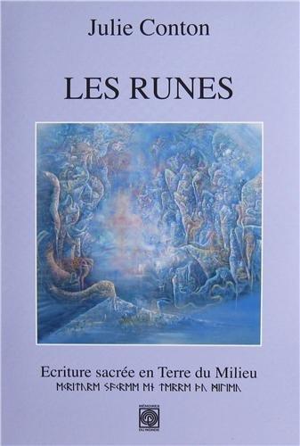Les runes : Ecriture sacrée en Terre du Milieu