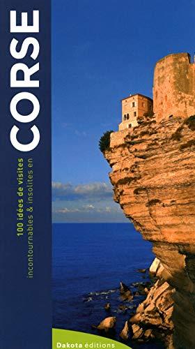 CORSE 100 IDEES par Juliette Nicoli, Olivier Nicoli, Francesca Serra