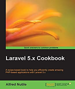 Laravel 5.x Cookbook by [Nutile, Alfred]