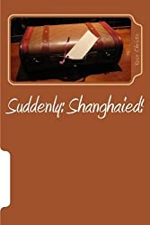 Suddenly: Shanghaied! (Suddenly Space Pirates Series) (Volume 1) by Rose Christo (2016-01-16)