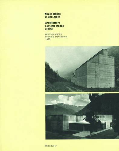 neues-bauen-in-den-alpen-architettura-contemporanea-alpina-architekturpreis-1995-premio-darchitettur
