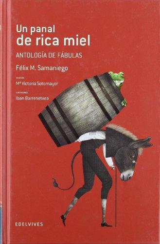 Un panal de rica miel (Antología de fábulas) (Adarga) por Félix María Samaniego