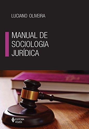 Manual de Sociologia Jurídica (Portuguese Edition)