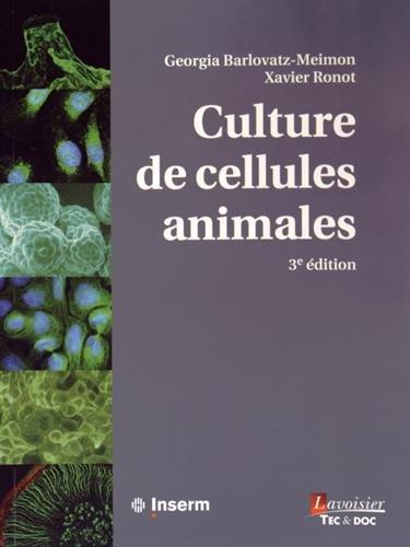 Culture de cellules animales par Georgia Barlovatz-Meimon
