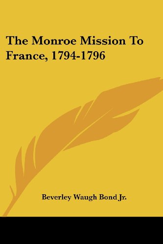 The Monroe Mission to France, 1794-1796