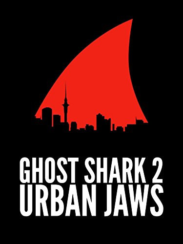 Ghost Shark 2: Urban Jaws Cover