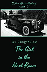 The Girl in the Next Room: A Sam Russo Mystery by Ki Longfellow (2013-04-02)