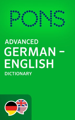 PONS Advanced German -> English Dictionary / PONS Wörterbuch Deutsch -> Englisch Advanced