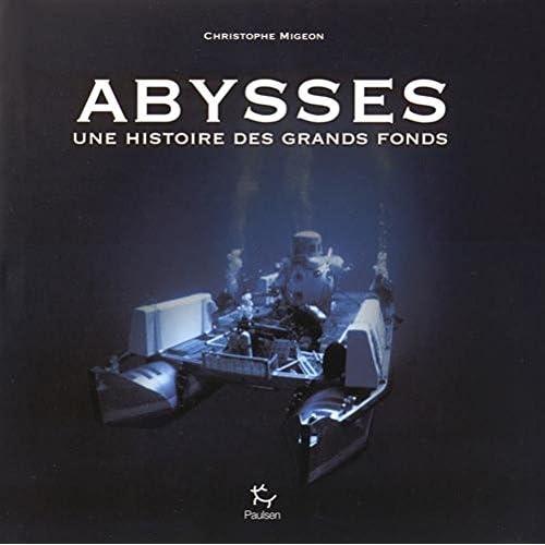 Abysses : Une histoire des grands fonds