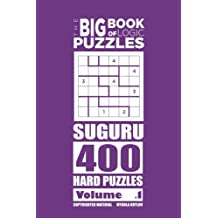The Big Book of Logic Puzzles - Suguru 400 Hard (Volume 1)