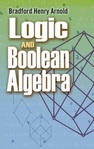 Logic and Boolean Algebra (Dover Books on Mathematics)