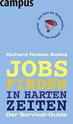 Jobs finden in harten Zeiten: Der Survival-Guide