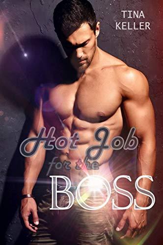 Hot Job for the Boss