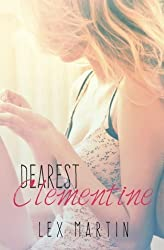 Dearest Clementine (Volume 1) by Lex Martin (2014-07-19)