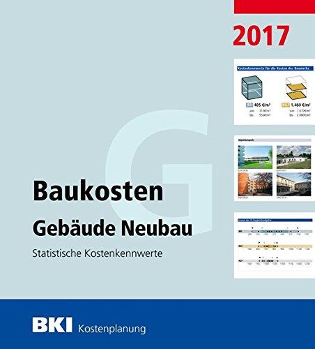 bki-baukosten-gebaude-neubau-2017-statistische-kostenkennwerte-gebaude
