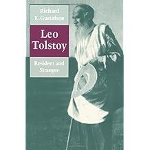 Leo Tolstoy: Resident and Stranger
