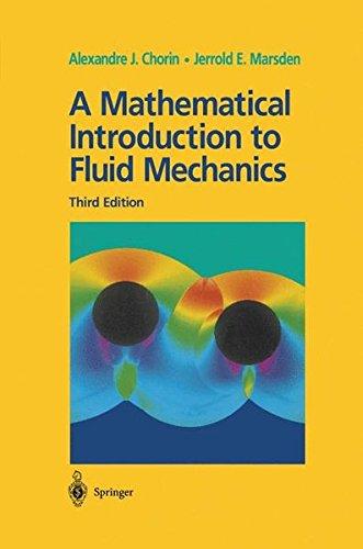A Mathematical Introduction to Fluid Mechanics. : 3rd Edition par Alexandre J. Chorin