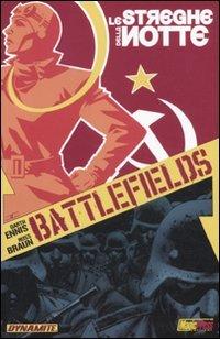 Le streghe della notte. Battlefields: 1