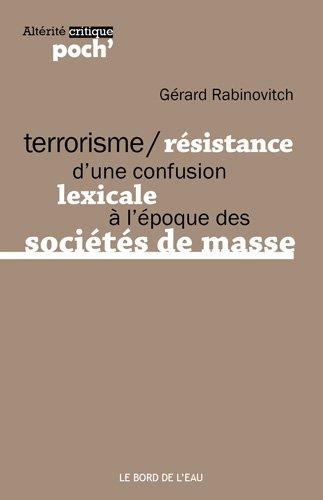 Terrorisme/Résistance : D'une confusion lexicale à l'époque des sociétés de masse
