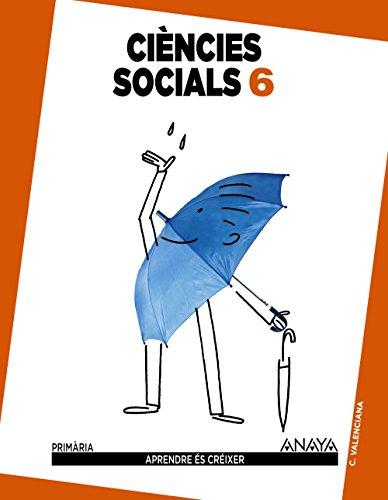 Ciències socials 6. (Aprendre és créixer) - 9788467834444 por Carlos Marchena González