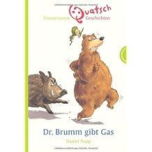 Dr. Brumm: Dr. Brumm gibt Gas