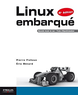 Linux embarqué par [Ficheux, Pierre, Bénard, Eric]