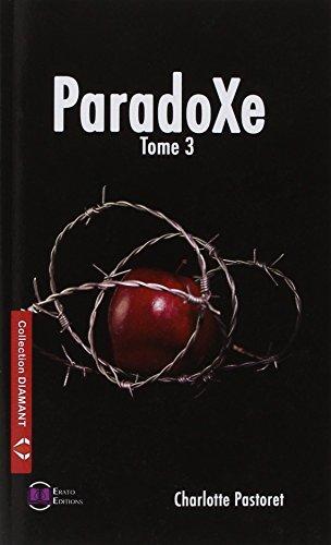 ParadoXe tome 3