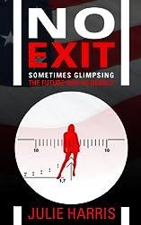No Exit (English Edition)