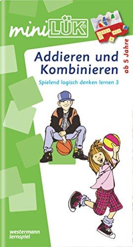 miniluk-addieren-und-kombinieren-spielend-logisch-denken-lernen-3-fur-kinder-von-5-bis-8-jahren