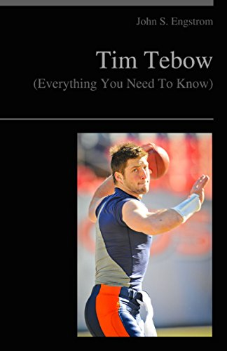 Tim Tebow: (Everything You Need To Know - Illustrated) (English Edition) -