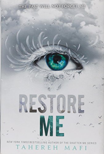 RESTORE ME (SIGNED EDITION) (Shatter Me)