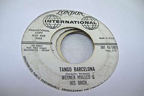 WERNER MULLER & HIS ORCH. 45 RPM Tango Barcelona / Continetal Melody
