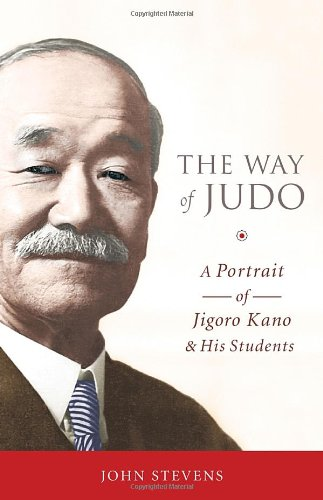 The Way Of Judo por John Stevens