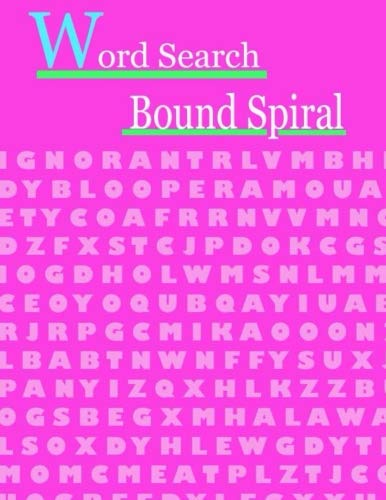 Word Search Bound Spiral: stimulating puzzle activities for many hours of entertainment Enjoy the timeless pleasure of word searching with these easy large-print puzzles