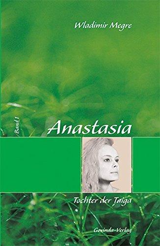 Anastasia / Anastasia - Tochter der Taiga: Band 1