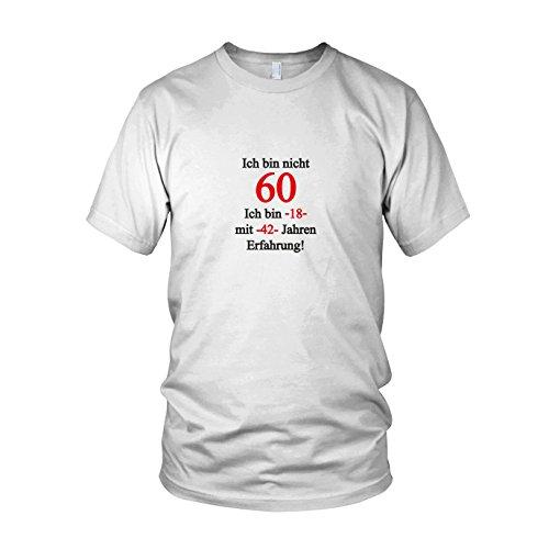 Ich bin nicht 60 - Herren T-Shirt, Größe: L, Farbe: weiß
