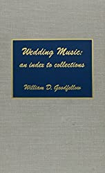 Wedding Music: An Index to Collections