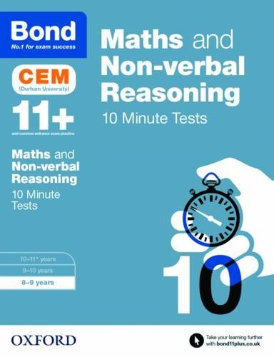 Bond 11+: Maths & Non-verbal Reasoning CEM 10 Minute Tests: 8-9 years by Michellejoy Hughes (2016-09-01)