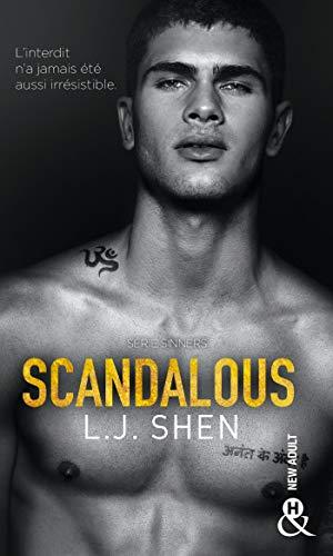 Scandalous: , Après Vicious et Devious, découvrez la suite de la série New Adult