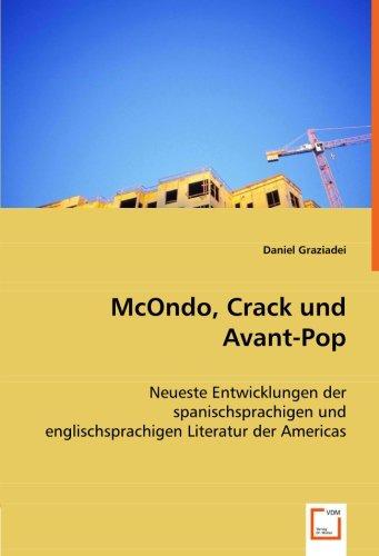 McOndo, Crack und Avant-Pop: Neueste Entwicklungen der spanischsprachigen und englischsprachigen Literatur der Americas