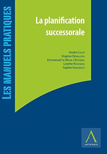 La planification successorale: (Belgique)