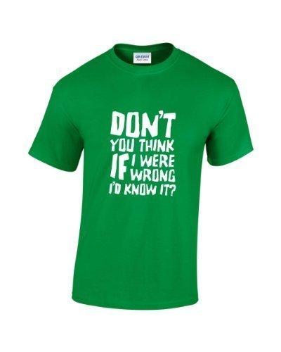 """Rinsed T-Shirt """"Glaubst du nicht, ich wüsste, wenn ich mich irren würde"""" (in englischer Sprache) Schwarz"""