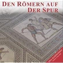 Den Römern auf der Spur