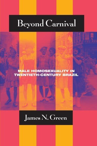 Beyond Carnival: Male Homosexuality in Twentieth-C...