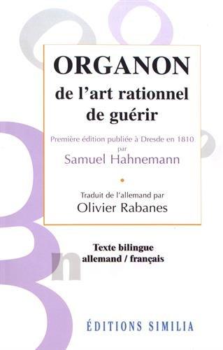 Organon de l'art rationnel de guérir par Olivier Rabanes