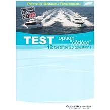 """Test option """"côtière"""" : Permis bateau Rousseau"""